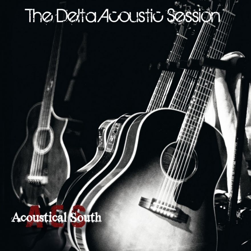 "Acoustical South ""Delta Acoustic Session"""