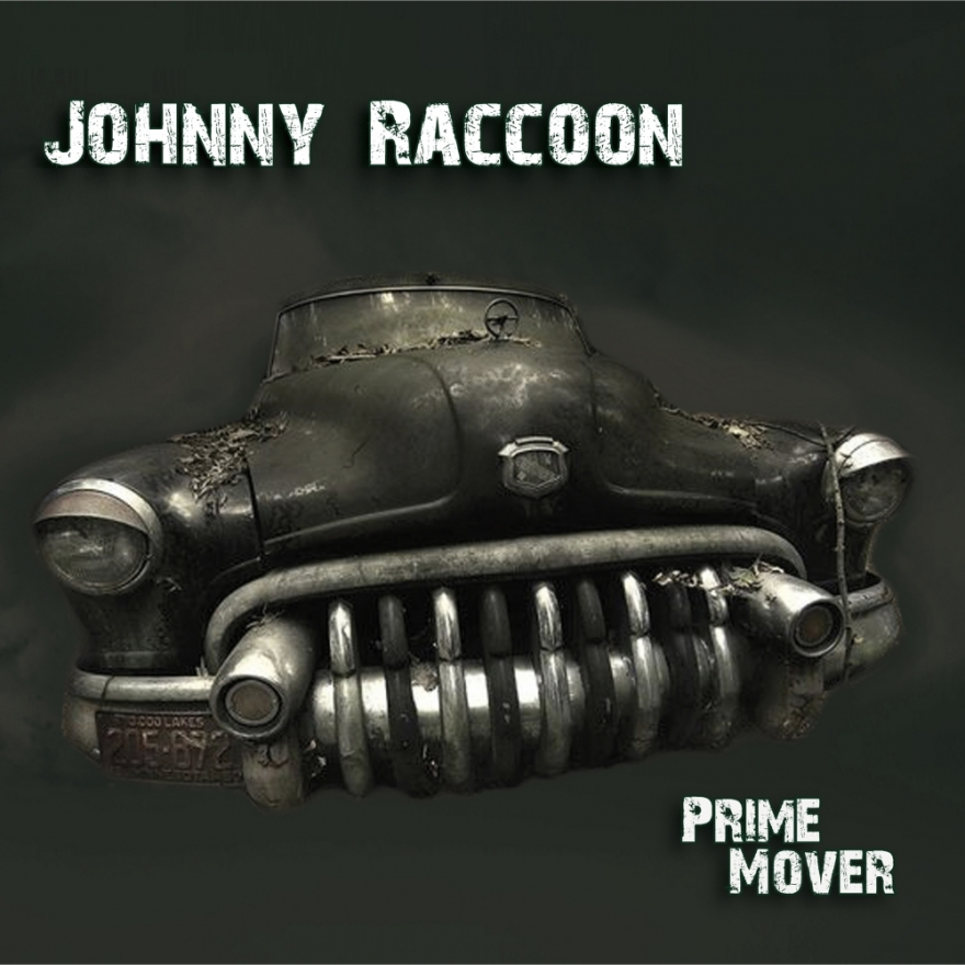 "Johnny Raccoon ""Prime Mover"""