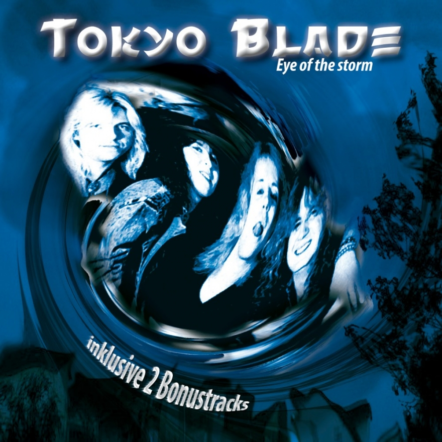 "Tokyo Blade ""Eye of the storm"""