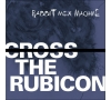 "Rabbit Mex Machine ""Cross the Rubicon"""