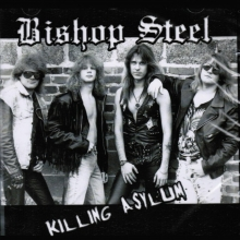"Bishop Steel ""Killing Asylum"""