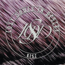 "Lost Souls In Desert ""Rise"""