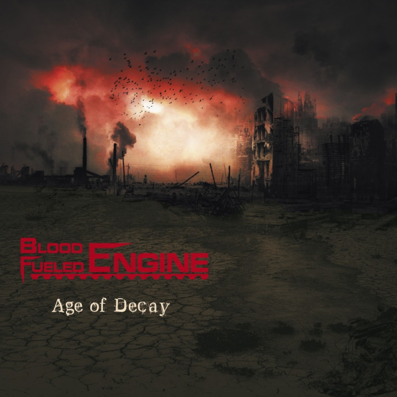 "Blood Fueled Engine "" Age of Decay"""